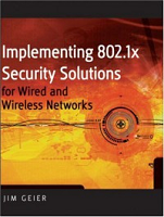 Implementing 802.1x Security Solutions